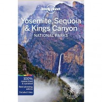 Yosemite, Sequoia & Kings Canyon National Parks: Lonely Planet