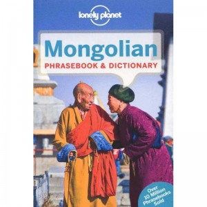 Mongolian: Phrasebook & Dictionary by Lonely Planet