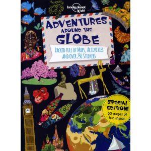 Adventures Around the Globe: Lonely Planet Kids