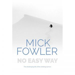 Mick Fowler - No Easy Way SIGNED